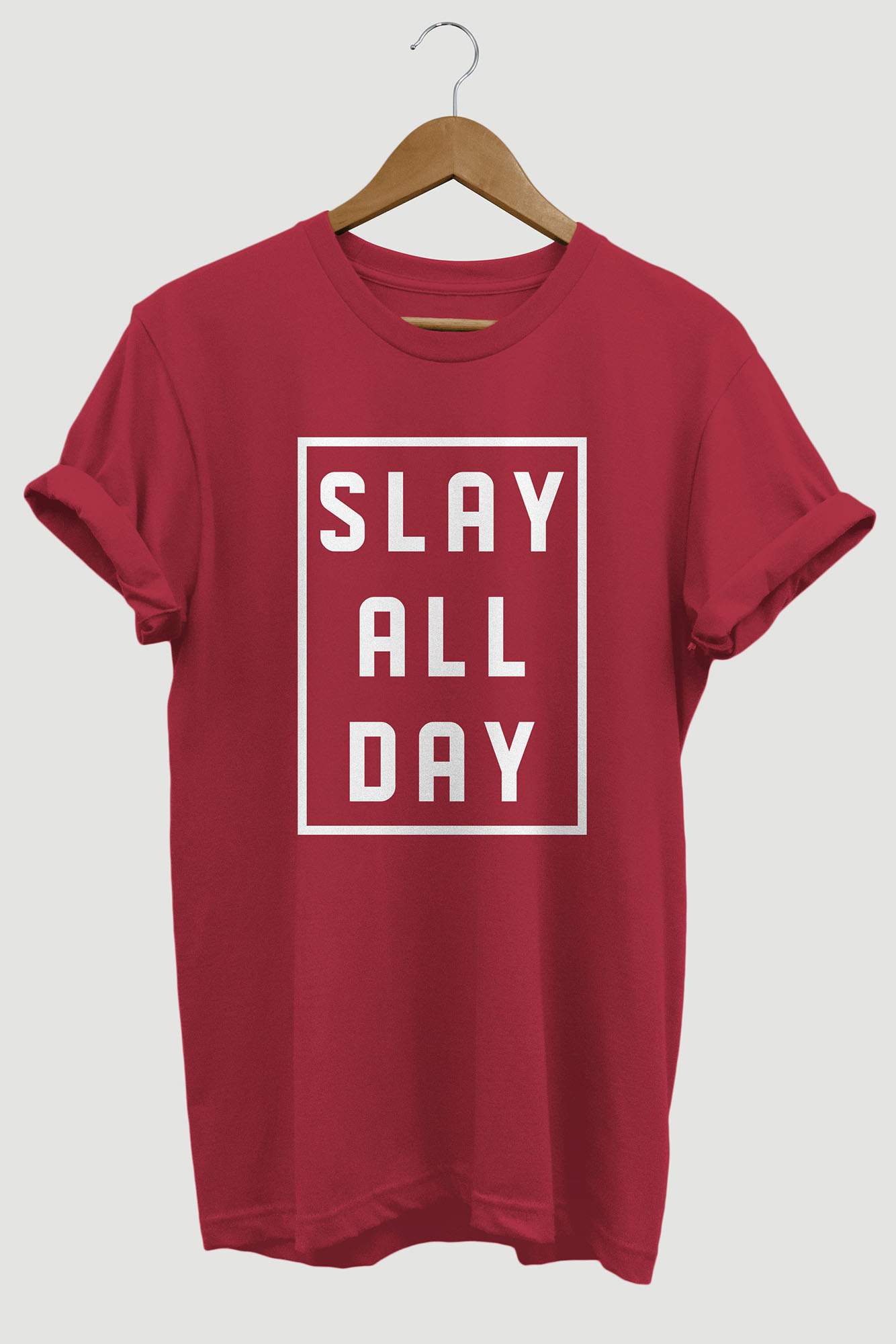 Slay All Day Printed Tshirt